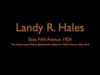Slide show not for purchase Hales Layer Posters Saks Fifth Avenue Layer Posters© Landy R. Hales